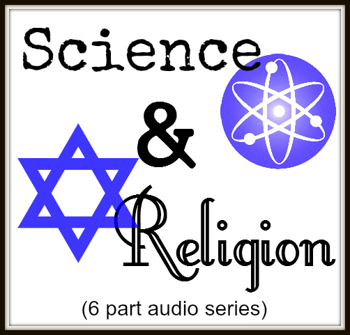 Judaism Science and Religion Rabbi Dr. Ezra Labaton
